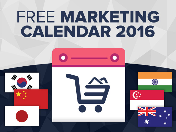 Free 2016 Online and Retail Marketing Calendars – Asia-Pacific (Part 4)