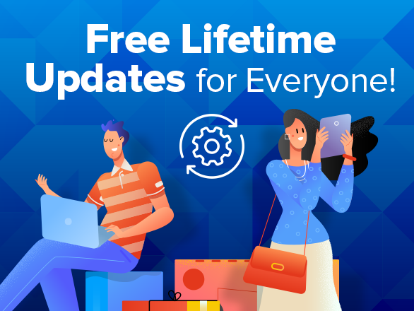 Free Lifetime Updates for Everyone!