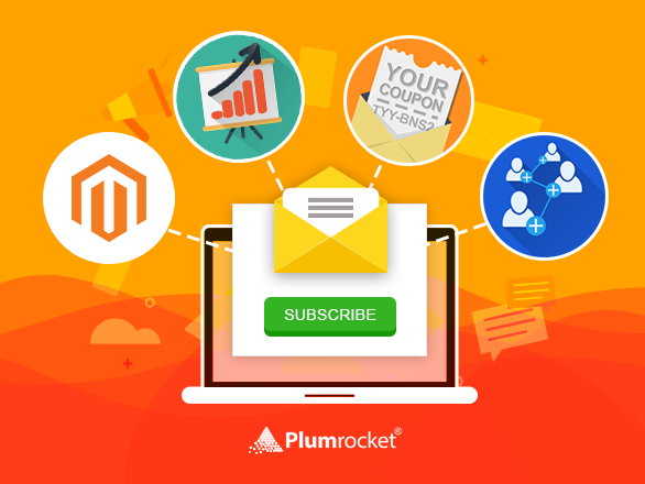 Magento Newsletter Extension: Plugin to Skyrocket Your Conversions