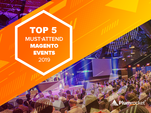 Top 5 Must-Attend Magento Events 2019