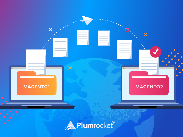 How to Perform Magento 1 to Magento 2 Migration Effortlessly in 2019