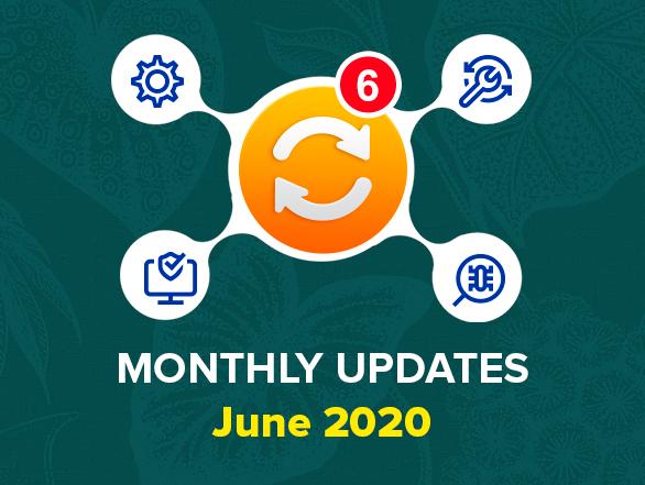 Magento Extensions Monthly Updates – June 2020