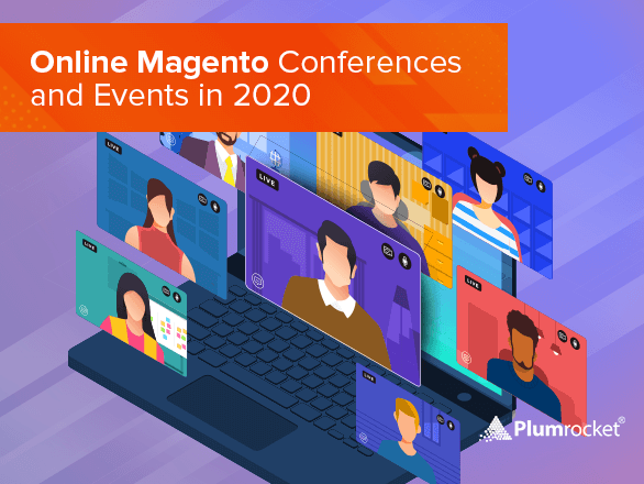 Free Online Magento Conferences and Events in 2020
