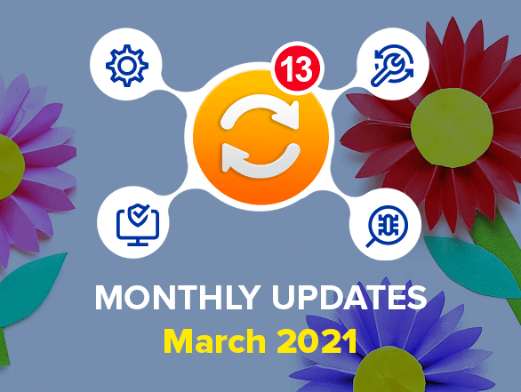 Magento Extensions Monthly Updates – March 2021