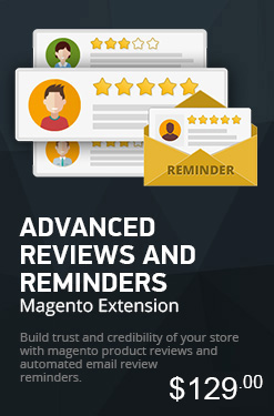Magento Advanced Reviews and Reminders