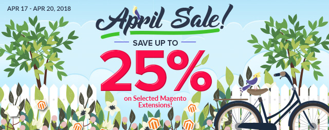 April Sale! Save Up to 25% on Select Magento Extensions!