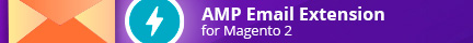 AMP Email Extension for Magento 2